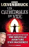 echange, troc Loevenbruck Henri - Les Cathedrales du Vide