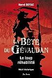 La bête du Gévaudan : le loup réhabilité