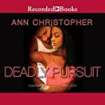 Deadly Pursuit | Ann Christopher