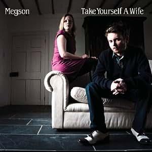 Take Yourself a Wife