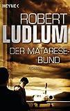 Der Matarese-Bund: Roman BESTES ANGEBOT
