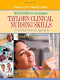 Skill Checklists to Accompany Taylors Clinical Nursing Skills: A Nursing Process Approach (Point (Lippincott Williams & Wilkins))
