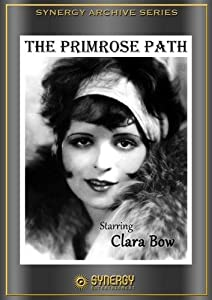 Amazon.com: The Primrose Path: Wallace MacDonald, Clara Bow, Arline