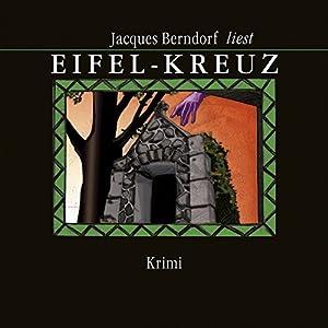 Eifel-Kreuz Hörbuch