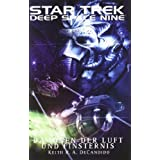 "Star Trek - Deep Space Nine 8.04: D�monen der Luft und Finsternisvon ""Keith R.A. DeCandido"""