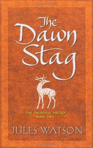 The Dawn Stag (Dalriada, Book 2)