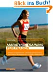 Marathontraining f�r Frauen: Optimal...