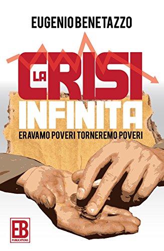 La crisi infinita Eravamo poveri torneremo poveri PDF