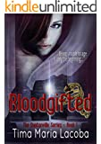 Bloodgifted (The Dantonville Legacy Book 1)