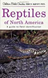 img - for Reptiles of North America: A Guide to Field Identification (Golden Field Guide f/St. Martin's Press) by Smith, Hobart M., Brodie, Edmund D. (2001) Paperback book / textbook / text book