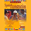 Spanish for Construction (       UNABRIDGED) by Stacey Kammerman Narrated by Stacey Kammerman