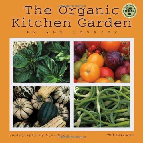 Organic Kitchen Garden 2014 Wall Calendar