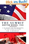 The Summit - Bretton Woods, 1944: J....