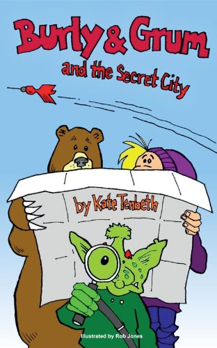 "<strong>Kids Corner at Kindle Nation Daily – 4th Grader Rukky M. Reviews <em>Burly and Grum and The Secret City</em>, by Kate Tenbeth: ""The characters were very loveable and relatable,"" and it's FREE Today!</strong>"
