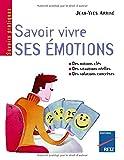 echange, troc Jean-Yves Arrivé, Edmond Marc - Savoir vivre ses émotions