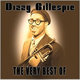 The Very Best of Dizzy Gillespie