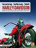 Harley Davidson: Kaufberatung, Technik, Restaurierung / Modelle 1937-1964