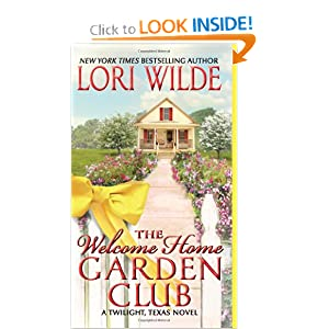 The Welcome Home Garden Club: A Twilight, Texas Novel (Twilight, Texas Novels)