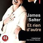 Et rien d'autre   James Salter