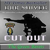Cut Out: A Dave Riley Novel, Book 4 | Bob Mayer