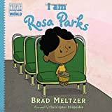 Brad Meltzer I am Rosa Parks (Ordinary People Change the World)