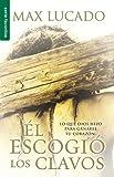 El escogio los clavos (Favoritos) (Spanish Edition)