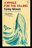 A Whale for the Killing (0140037284) by Mowat, Farley