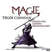 Magie (Die Gilde der schwarzen Magier 4) | Trudi Canavan