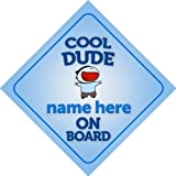 Cool Dude On Board Personalised Car Sign New Baby Boy / Child Gift / Present