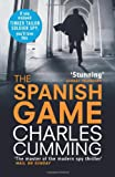 Charles Cumming The Spanish Game (Alec Milius 2)