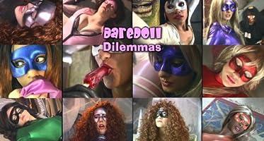 The DareDoll Dilemmas, Uncut (Vol. 1)
