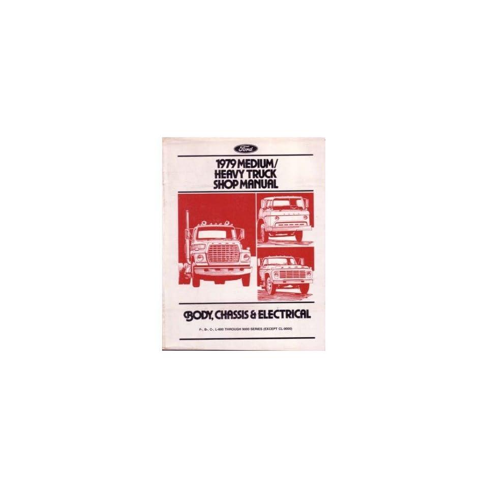 1979 Ford Medium Heavy Duty Truck Shop Service Repair Manual Engine