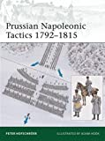 Prussian Napoleonic Tactics 1792-1815 (Elite, Band 182)