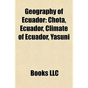 Geography of Ecuador Geography of Ecuador: Chota, Ecuador, Climate ...