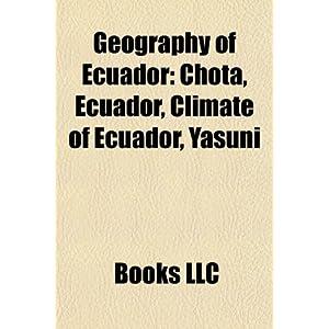 Geography of Ecuador Geography of Ecuador: Chota, Ecuador, Climate ...