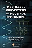 img - for Multilevel Converters for Industrial Applications (Industrial Electronics) book / textbook / text book