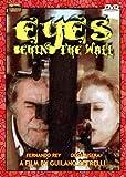 Eyes Behind The Wall (L'occhio Dietro La Parete)