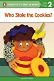 Who Stole the Cookies? (Penguin Young Readers, L2)