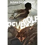 Wolf Revenge: Science Fiction Thriller/ Romance (Forsaken Worlds)by Susan Cartwright