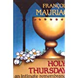 Holy Thursday: An Intimate Remembrance
