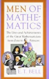 Men of Mathematics (Touchstone Book) (0671628186) by Bell, E.T.