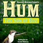 Hum, the Son of Buz | Harriet Beecher Stowe