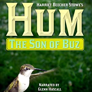 Hum, the Son of Buz | [Harriet Beecher Stowe]