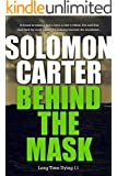 Behind The Mask  - Long Time Dying Private Investigator Crime Thriller series book 11 (Long Time Dying Series)