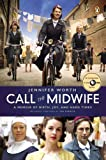 Image of Call the Midwife: A Memoir of Birth, Joy, and Hard Times