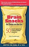 img - for Brain Snacks for Teens on the Go!: 50 Smart Ideas to Turbo-Charge Your Life by Southmayd Alex (2010-09-16) Paperback book / textbook / text book