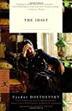 The Idiot (Modern Library Classics) (0679642420) by Fyodor Dostoevsky