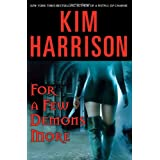 For a Few Demons More (The Hollows, Book 5) ~ Kim Harrison