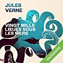 Vingt mille lieues sous les mers (       UNABRIDGED) by Jules Verne Narrated by Mathieu Thomas