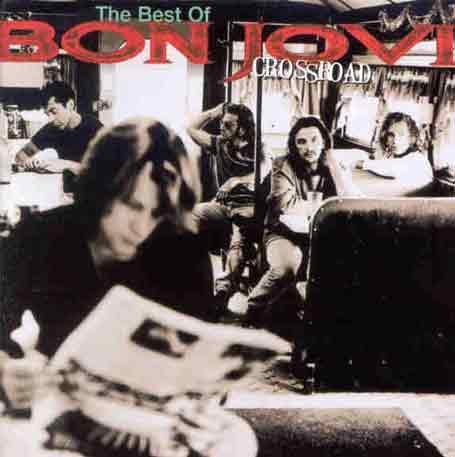 Bon Jovi - Crossroad : The Best Of Bon Jovi - Zortam Music